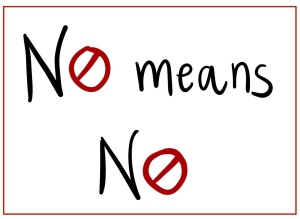 "white background with black text reading ""no means no""... the o is a red ""not"" sign."
