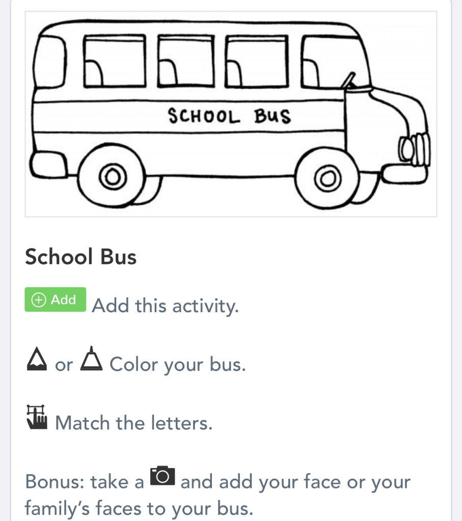 image of a school bus outline with instructions below it: color your bus, match the letters, and add pictures of yourself or your family